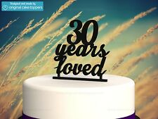 """""""30 Years Loved"""" Black - 30th Birthday Cake Topper - Made by OriginalCakeToppers"""