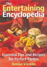 The Entertaining Encyclopedia Essential Tips for Hosting the Perfect Party Book