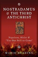 Nostradamus & The Third Antichrist: Napoleon, Hitler & 'The One Still to Come',