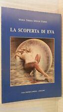 LA SCOPERTA DI EVA Maria Tersa Epifani Furno Casa editrice Menna 2006 poesia di