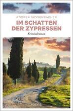 Im Schatten der Zypressen von Andrea Süssenbacher