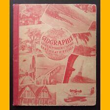 GÉOGRAPHIE  Cours Supérieur 1ère année L. Gallouédec F. Maurette 1938