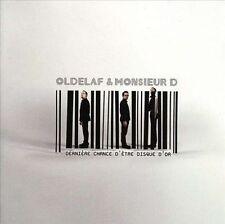 OLDELAF & MONSIEUR D. - DERNIERE CHANCE D'ETRE DISQUE D'OR NEW CD