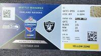 2018 Seattle Seahawks v Oakland Raiders Ticket Stub 10/14 NFL UK London Wembley