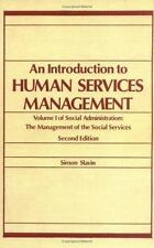 Introduction to Human Services Management (Part I of 2-book set, Social Administ