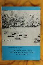 Libro Cuando Alicante pudo haber sido otro Gibraltar. Dedicatoria. 1971
