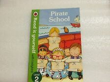 LADYBIRD BOOK READ IT YOURSELF  LEVEL 2 PIRATE SCHOOL