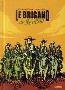 BD - LE BRIGAND DU SERTAO / COLIN, SRBEK, EDITION N&B, SARBACANE