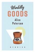 Worldly Goods (Paperback or Softback)