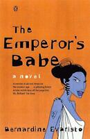 The Emperor's Babe: A Novel by Bernardine Evaristo, NEW Book, FREE & FAST Delive