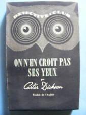 Carter Dickson On N'en Croit Pas Ses Yeux Editions Ditis Coll. Détective 1946