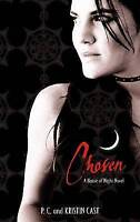 Chosen: Number 3 in series: 3/6 (House of Night), Cast, P. C., Cast, Kristin , A