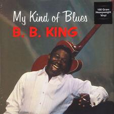 B.B. King - My Kind of Blues SEALED NEW! Import 180g LP