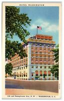 Mid-1900s Hotel Washington, 15th & Pennsylvania Ave NW, Washington, DC Postcard