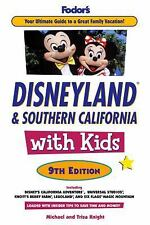 Disneyland and Southern California by Trisa Knight, Michael Knight and Inc. Staf