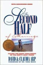 Second Half Of Marriage, The: By David and Claudia Arp