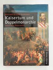 Bertrand Michael Buchmann Kaisertum und Doppelmonarchie