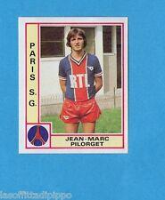 FRANCIA-FOOTBALL 80-PANINI-Figurina n.261- PILORGET - PARIS S.G. -Rec