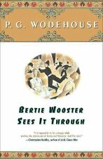 Bertie Wooster Sees It Through: By Wodehouse, P.G.