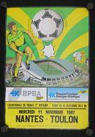 Affiche football match FCN Nantes Toulon 11 novembre 1987 stade Beaujoire