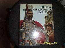 LIEUX ET HISTOIRES SECRETES DU NORD-PHILIPPE JESSU