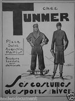 PUBLICITÉ 1927 CHEZ TUNMER LES COSTUMES DE SPORTS D'HIVER