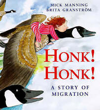 Honk! Honk!: A Story of Migration (Picture Books)-ExLibrary