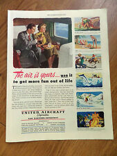 1949 United Aircraft Ad The Air is Yours Use it to get more fun out of Life