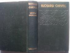 WINSTON CHURCHILL.RICHARD CARVEL.H/B 1908.ILLS,CARLTON T CHAPMAN.VERY GOOD
