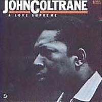 COLTRANE , JOHN - A LOVE SUPREME NEW VINYL RECORD