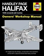 Owners' Workshop Manual: Handley Page Halifax : 1939-52 (All Marks) by...