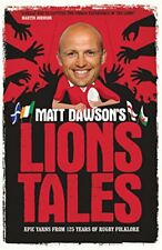 Matt Dawson's Lions Tales, Dawson, Matt, Very Good condition, Book