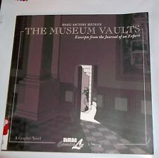 The Museum Vaults : Excerpts from the Journal of an Expert by Marc-Antoine Mathi