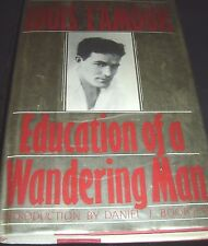Education of a Wandering Man by Louis L'Amour 2008 Hardcover