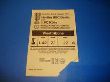 30.05 1977 Finale DFB Pokal 1. FC Köln - Hertha BSC Berlin Eintrittskarte Ticket