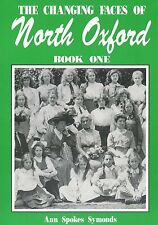 THE CHANGING FACES OF NORTH OXFORD BOOK ONE published 1997