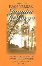 Juanita La Larga, Juan Valera, Used; Very Good Book