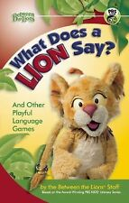 What Does a Lion Say?: And Other Playful Language Games Between the Lions