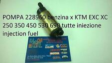 POMPA benzina x KTM EXC XC sxf   250 350 450 530 690 iniezione injection fuel