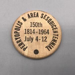 Vintage Wooden Nickel Perryopolis Sesquitennial 1964 Pennsylvania
