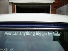 How Can Anything Bigger Be Mini ?  Sticker Austin Rover Classic British
