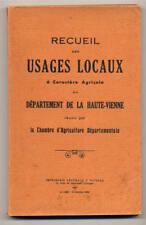 COLL., RECUEIL DES USAGES LOCAUX À CARACTÈRE AGRICOLE - HAUTE VIENNE