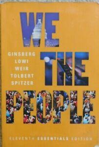 We the People by Theodore J. Lowi, Benjamin Ginsberg, Caroline J. Tolbert and...