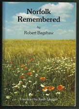 NORFOLK REMEMBERED – ROBERT BAGSHAW 1990 PB 2ND ED. SUPER B/W PHOTOS