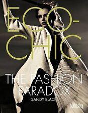 NEW Eco-chic: The Fashion Paradox by Sandy Black