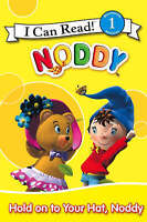 Blyton, Enid, Hold On To Your Hat, Noddy: I Can Read! 1, Very Good Book