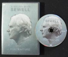 A BRUSH WITH SEWELL  PORTRAITURE  (DVD)   VERY RARE  LN