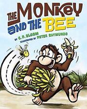 The Monkey and the Bee (The Monkey Goes Bananas)