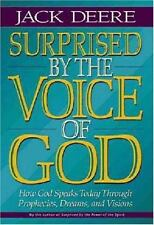 Surprised by the Voice of God by Jack S. Deere (1996, Hardcover)