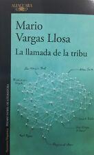 La Llamada de la Tribu - Mario Vargas Llosa